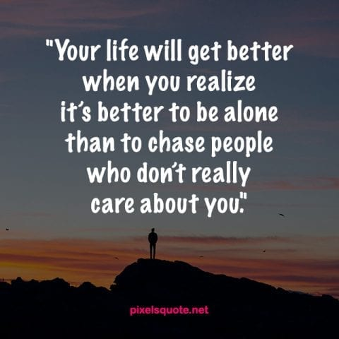 Better to be Alone Quote.