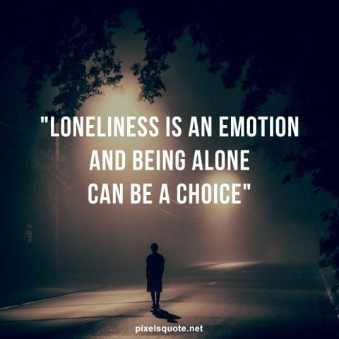 Deep loneliness quotes.