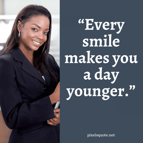 Everyday Smile quotes.