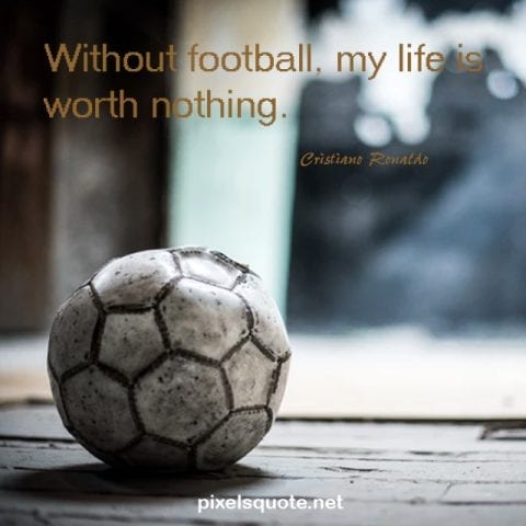 Football Quote from Cristiano Ronaldo.