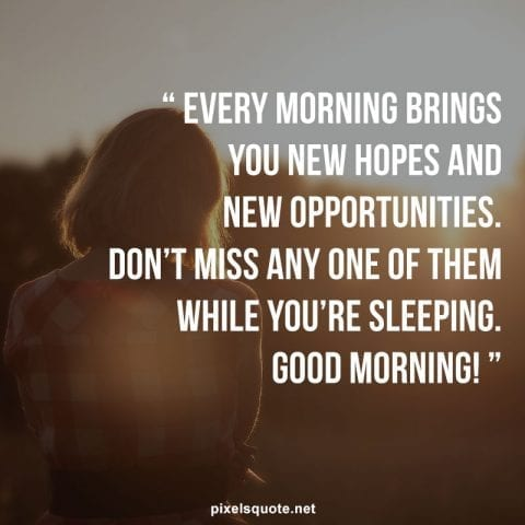 Good morning quotes for friends 2.