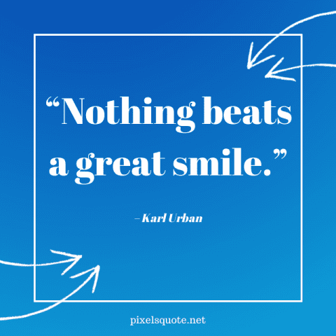 Great Smile Quotes.
