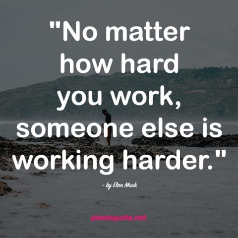 50 Hard Work Quotes To Motivate You Daily Pixels Quote