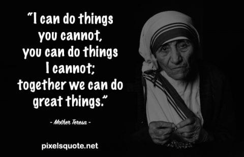 Inspirational Mother Teresa Quote.