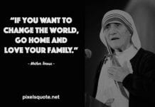 Mother Teresa Quote about Family.