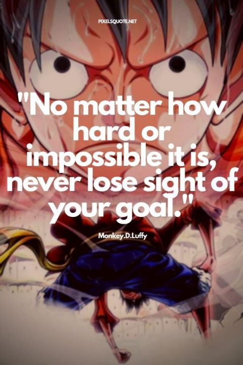 Onepiece quotes Luffy 4.