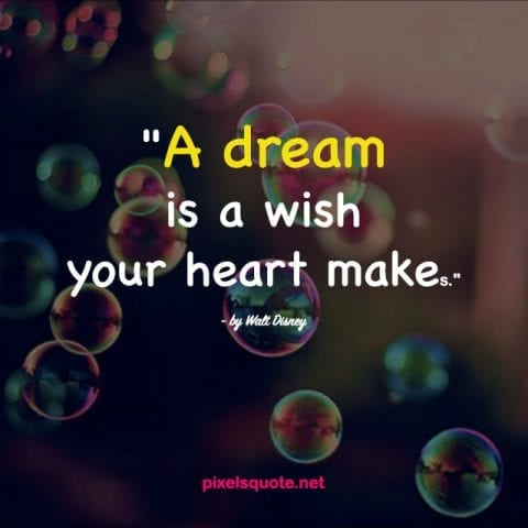 Quotes about Dreams 5.
