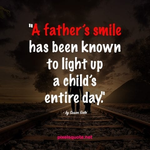 Quotes about Father 3.