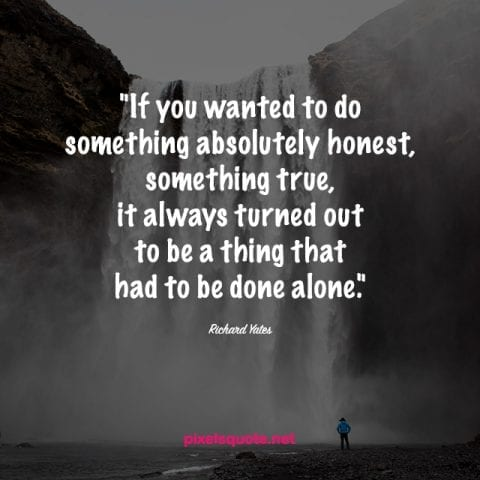 So Alone Quotes.