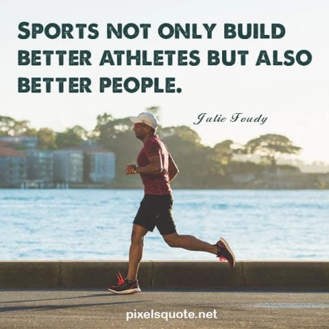 Sport life quotes.