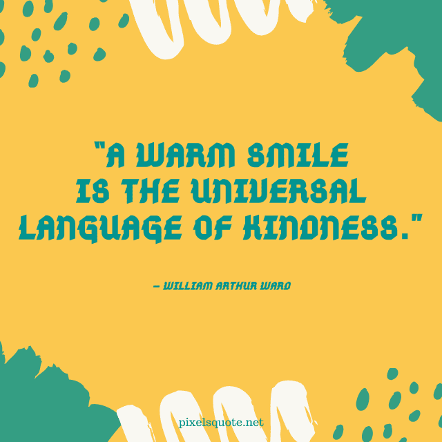 Warm Smile quotes.
